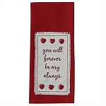 You Will Forever Embroidered Dishtowel