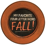 My favorite four letter word FALL! Plate