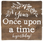 Once Upon a Time Easel Sign