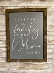 Everyone is Family Here Tobacco Lath Framed Artwork 19.5