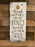 Handmade Kind Words Are Like Honey Sweet To The Soul Bee Sign 24