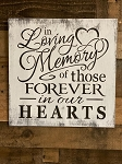 Handmade In Loving Memory of Those Forever In Our Hearts Sign 14.75