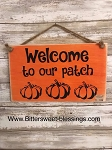 Handmade Fall Sign Welcome To Our Patch 6
