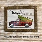 I'll Be Home For Christmas Tobacco Lath Framed Artwork 13.5