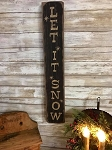 Let It Snow Handmade Sign 22