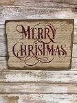 Merry Christmas Handmade Sign 9.5