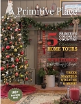 A Primitive Place Magazine Christmas 2019
