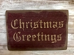 Christmas Greetings Handmade Sign 7.5