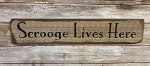 Scrooge Lives Here Handmade Sign 19