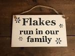 Flakes Run In Our Family Handmade Rope Wood Sign 6