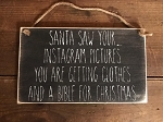 Santa Saw Your Instagram Handmade Rope Wood Sign 6
