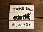Christmas Trees Cut Your Own Handmade Grooved Wood Sign 6