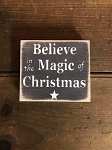 Believe In The Magic Of Christmas Handmade Mini Wood Sign 3.5