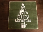 We Wish You A Merry Christmas Handmade Wood Sign 12
