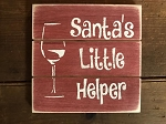 Santas Little Helper Handmade Grooved Wood Sign 6