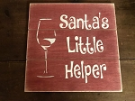 Santas Little Helper Handmade Wood Sign 12