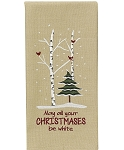 May All Your Christmas Be White Dishtowel