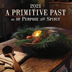 A Primitive Past 2021 Wall Calendar