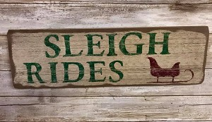 Sleigh Rides Handmade Sign 18' Long