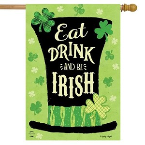 Eat Drink and Be Irish House Flag